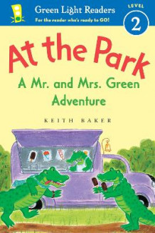 At the Park: A Mr. and Mrs. Green Adventure - GLR Level 2 av Keith Baker (Heftet)