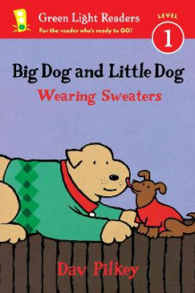 Big Dog and Little Dog Wearing Sweaters GLR L1 av Dav Pilkey (Heftet)