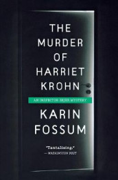 The Murder of Harriet Krohn av Karin Fossum (Heftet)