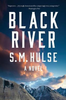 Black River av S. M. Hulse (Heftet)
