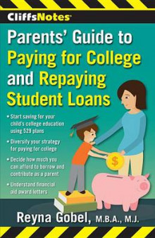 CliffsNotes Parents' Guide to Paying for College and Repaying Student Loans av Reyna Gobel (Heftet)