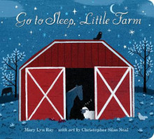 Go to Sleep, Little Farm av Mary Lyn Ray (Innbundet)