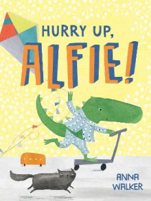 Hurry Up, Alfie! av Anna Walker (Innbundet)