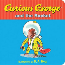 Curious George and the Rocket av Margret Rey (Pappbok)