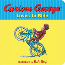 Curious George Loves to Ride av Margret Rey (Pappbok)