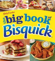 Betty Crocker the Big Book of Bisquick av Betty Crocker (Heftet)