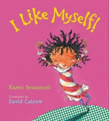 I Like Myself! av Karen Beaumont (Pappbok)