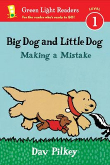 Big Dog and Little Dog Making a Mistake av Dav Pilkey (Heftet)