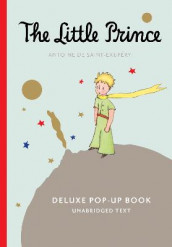 The Little Prince Deluxe Pop-Up Book av Antoine De Saint-Exupery (Innbundet)