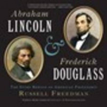 Abraham Lincoln and Frederick Douglass: The Story Behind an American Friendship av Russell Freedman (Heftet)