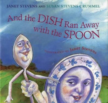 And the Dish Ran Away with the Spoon av Janet Stevens og Susan Stevens Crummel (Heftet)