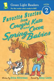 Favorite Stories from Cowgirl Kate and Cocoa: Spring Babies GLR L2 av Erica Silverman (Innbundet)