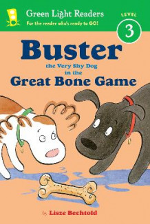 Buster the Very Shy Dog and the Great Bone Game av Lisze Bechtold (Heftet)