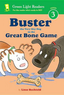 Buster the Very Shy Dog and the Great Bone Game av Lisze Bechtold (Innbundet)