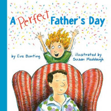A Perfect Father S Day av Eve Bunting (Innbundet)