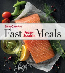 Betty Crocker Fast From-Scratch Meals av Betty Crocker (Heftet)