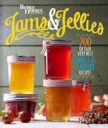 Better Homes and Gardens Jams and Jellies av Better Homes & Gardens (Heftet)