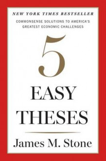 Five Easy Theses av James Stone (Innbundet)