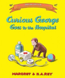 Curious George Goes to the Hospital av H. A. Rey og Margret Rey (Innbundet)