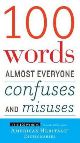 Omslag - 100 Words Almost Everyone Confuses and Misuses