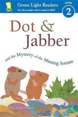 Omslag - Dot & Jabber and the Mystery of the Missing Stream