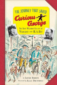 The Journey That Saved Curious George Young Readers Edition av Louise Borden (Innbundet)