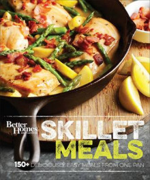 Better Homes and Gardens Skillet Meals av Better Homes & Gardens (Innbundet)