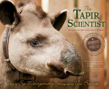 The Tapir Scientist av Sy Montgomery og Nic Bishop (Heftet)