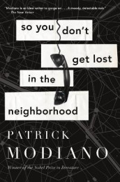 So You Don't Get Lost in the Neighborhood av Patrick Modiano (Heftet)