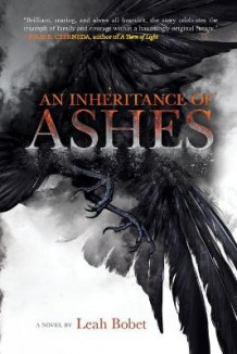 An Inheritance of Ashes av Leah Bobet (Heftet)