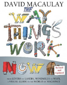 The Way Things Work Now av David Macaulay (Innbundet)