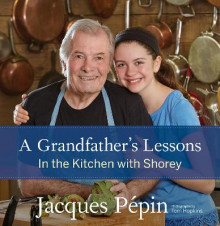 A Grandfather's Lessons av Jacques Pepin (Innbundet)