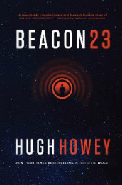 Beacon 23 av Hugh Howey (Innbundet)