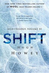 Shift av Hugh Howey (Innbundet)