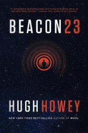 Beacon 23 av Hugh Howey (Heftet)
