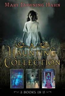 A Haunting Collection by Mary Downing Hahn av Mary Downing Hahn (Innbundet)