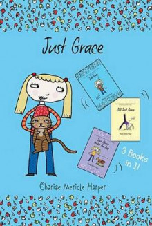 Just Grace Three Books in One! av Charise Mericle Harper (Innbundet)