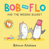 Omslag - Bob and Flo and the Missing Bucket (Board Book)