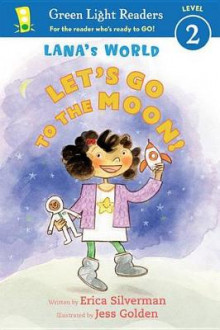 Let's Go to the Moon av Erica Silverman (Heftet)