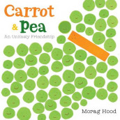 Carrot and Pea av Morag Hood (Innbundet)