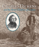 Omslag - Charles Dickens and the Street Children of London
