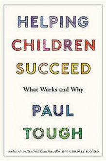 Helping Children Succeed av Paul Tough (Innbundet)