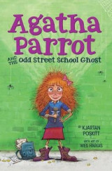 Omslag - Agatha Parrot and the Odd Street School Ghost