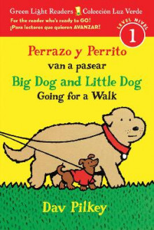 Perrazo y Perrito van a pasear/Big Dog and Little Dog Going for a Walk (Reader) av Dav Pilkey (Heftet)