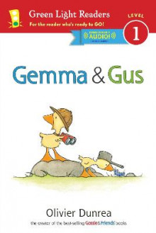 Gemma and Gus GLR Level 1 av Olivier Dunrea (Innbundet)
