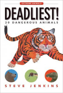 Deadliest! 20 Dangerous Animals av Steve Jenkins (Innbundet)