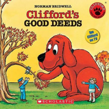 Clifford's Good Deeds av Norman Bridwell (Blandet mediaprodukt)