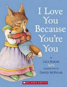 I Love You Because You're You av Liza Baker (Perm)