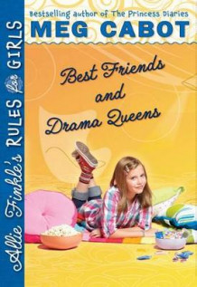 Best Friends and Drama Queens (Allie Finkle's Rules for Girls, Book 3) av Meg Cabot (Heftet)