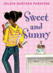 Sweet and Sunny av Coleen Murtagh Paratore (Innbundet)